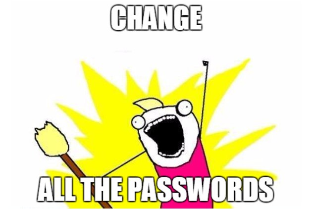 Change all the passwords!